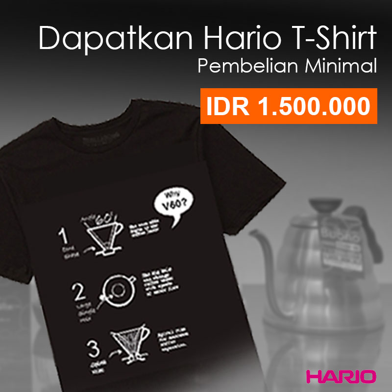 Dapatkan Segera T-shirt Hario, Stok Terbatas!